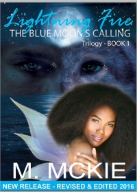 Lightning Fire: The Blue Moon's Calling - Marsha Gomes-Mckie