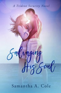 Salvaging His Soul: Trident Security Book 8 - Eve Arroyo, Samantha A. Cole