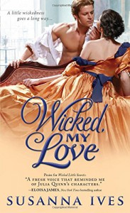 Wicked, My Love (Wicked Little Secrets) - Susanna Ives