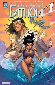 All-New Fathom Vol. 6 #1 (of 8) - Marco Renna, John Starr, Blake Northcott, John Starr, John Starr