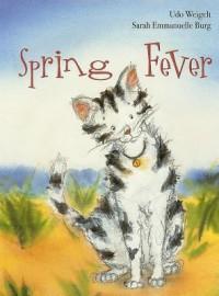 Spring Fever - Udo Weigelt, Marianne Martens, Sarah Emmanuelle Burg
