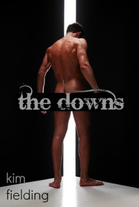 The Downs - Kim Fielding