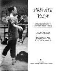 Private View: Inside Baryshnikov's American Ballet Theatre - John     Fraser