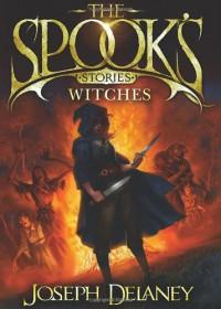 Spook's Stories - Joseph Delaney