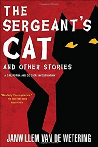 The Sergeant's Cat & Other Stories - Janwillem van de Wetering