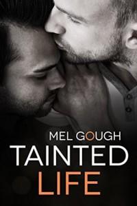 Tainted Life - Jim Gough
