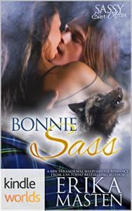 Sassy Ever After: Bonnie Sass (Kindle Worlds Novella) - Erika Masten