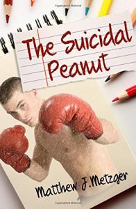 The Suicidal Peanut - Matthew J. Metzger