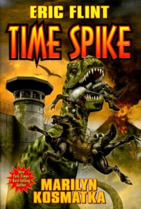 Time Spike - Eric Flint