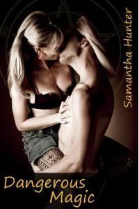 Dangerous Magic - Samantha Hunter