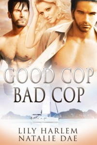 Good Cop, Bad Cop - Lily Harlem,  Natalie Dae