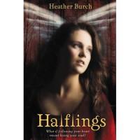 Halflings (Halflings, #1) - Heather Burch
