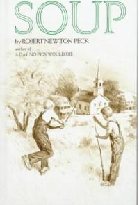 Soup - Robert Newton Peck