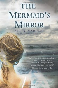 The Mermaid's Mirror - L.K. Madigan