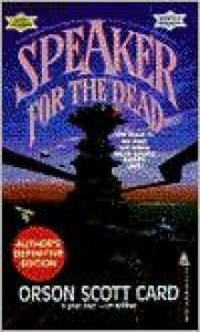 Speaker for the Dead Publisher: Tor Books; Revised Edition edition - Orson Scott Card