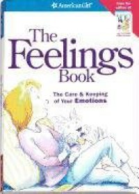 The Feelings Book: The Care & Keeping of Your Emotions - Bonnie Timmons, Norm Bendell, Lynda Madison