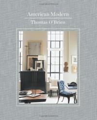 American Modern - Thomas O'Brien, Lisa Light, Laura Resen