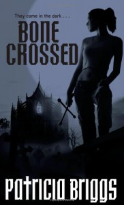 Bone Crossed - Patricia Briggs