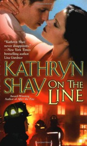 On the Line - Kathryn Shay