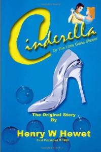 Cinderella: Or the Little Glass Slipper - Henry W Hewet, W Heath Robinson, Robert Barnes