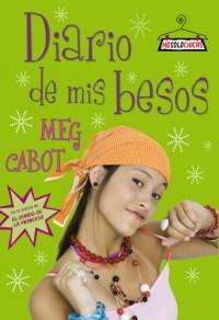 Diario De Mis Besos - Meg Cabot, Gerard Andreu Toledano Benabarre