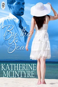 By the Sea - Katherine McIntyre