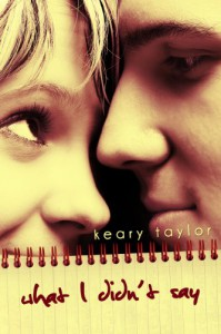 What I Didn't Say - Keary Taylor