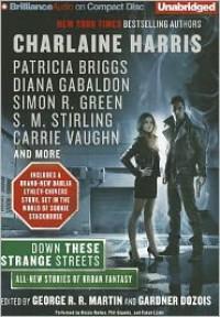 Down These Strange Streets - Simon R. Green, George R.R. Martin, Gardner R. Dozois, Steven Saylor