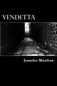 Vendetta - Jennifer Moulton