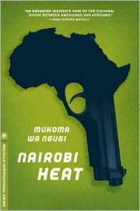 Nairobi Heat - Mukoma wa Ngugi