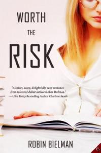 Worth the Risk  - Robin Bielman