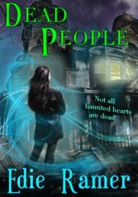 Dead People  - Edie Ramer