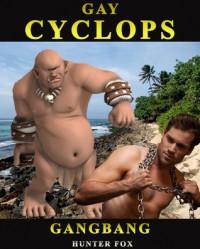Gay Cyclops GangBang: (Monster Erotica) - Hunter Fox