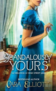 Scandalously Yours - Cara Elliott