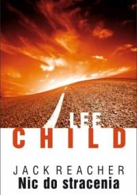 Nic do stracenia - Lee Child