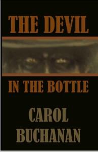 The Devil in the Bottle - Carol Buchanan