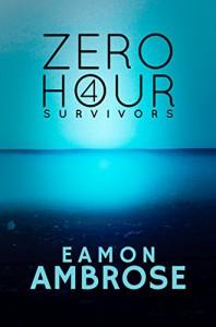 Zero Hour Part 4: Survivors - Eamon Ambrose