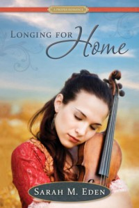 Longing for Home - Sarah M. Eden