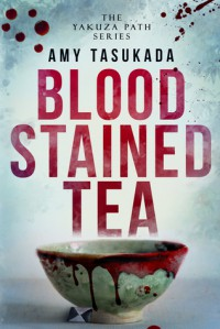 Blood Stained Tea - Amy Tasukada