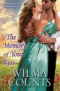 The Memory of Your Kiss - Wilma Counts