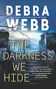 The Darkness We Hide - Webb,  Debra