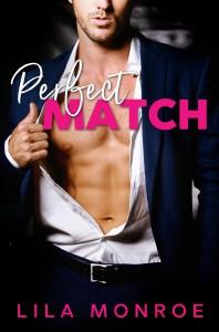 Perfect Match - Lila Monroe
