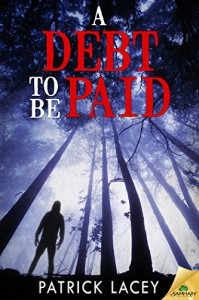 A Debt to be Paid - Patrick Lacey