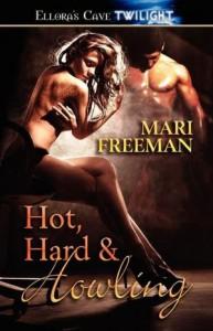 Hot Hard & Howling - Mari Freeman