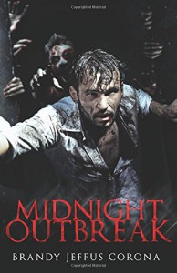 Midnight Outbreak - Brandy Jeffus Corona