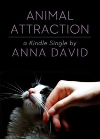 Animal Attraction - Anna David