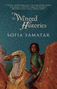 The Winged Histories: a novel - Sofia Samatar