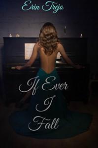 If Ever I Fall - Erin Trejo