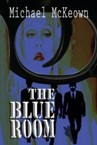 The Blue Room - Michael McKeown