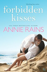 Forbidden Kisses - Annie Rains